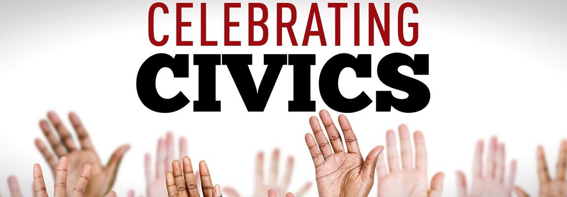 """Celebrating Civics"" Event"